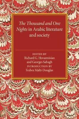 The Thousand and One Nights in Arabic Literature and Society 9780521573979