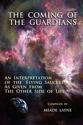 The Coming of the Guardians An Interpretation of the Flying Sau... 9781585095254