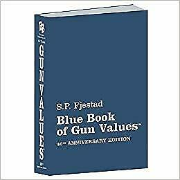 40th Edition Blue Book of Gun Values (Paperback) by S. P. Fjestad NEW