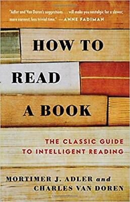 How to Read a Book.. by Mortimer J. Adler PAPERBACK 1972