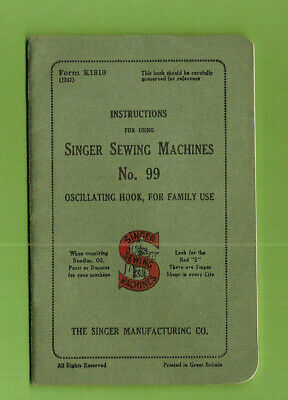 #D423. BOOKLET -  SINGER SEWING MACHINE No. 99, OSCILLATING HOOK