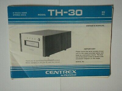 Pioneer Centrex 8 track owners manual for TH-30