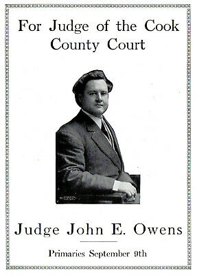 1914 Judge John E Owens, Cook County Court, Illinois Primary Campaign Picture Ad