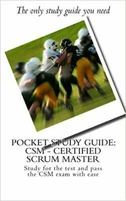 Pocket Study Guide: CSM - Certified Scrum...by Chan Lee PAPERBACK 2016