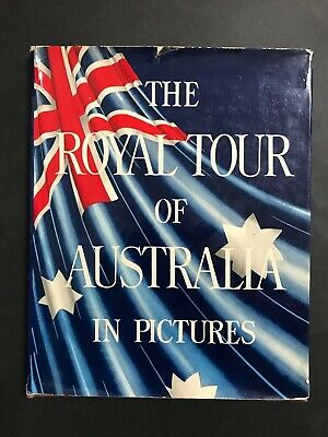 The Royal Tour Of Australia In Pictures 1954 Book