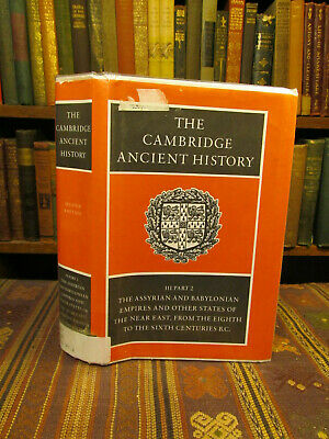 1996 The Cambridge Ancient History Vol 3, Pt 2: Assyrian And Babylonian Empires
