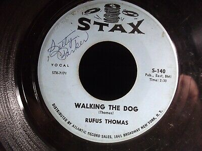 45M Rufus Thomas Walking The Dog/ You Said On Stax Records