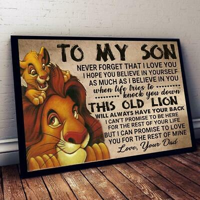 The Lion King To My Son Never Forget That I Love You Love Dad Poster No Frame