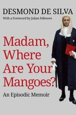 Madam, Where are Your Mangoes? An Episodic Memoir 9780704374423 | Brand New
