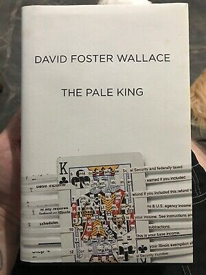 THE PALE KING - David Foster Wallace - 1st Edition / Printing - Infinite Jest