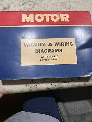 Motor Vacuum & Wiring Diagrams 1975-76 Models Eleventh Edition FREE SHIPPING
