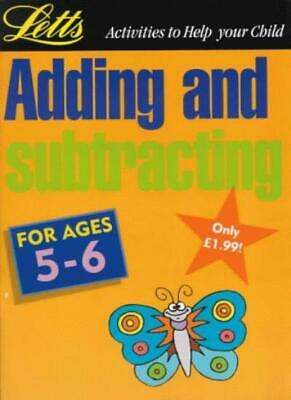 Numeracy: Adding and Subtracting (ages 5-6): Age 5-6 (Activities to Help Your.