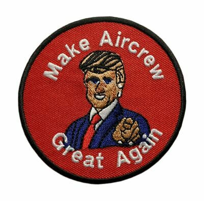 """Make Aircrew Great Again Trump Patch [""""VELCRO® brand"""" Fastener - DT-7]"""