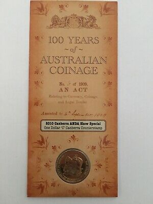 2010 RAM $1 UNC 100 years of Australian coinage. Canberra ANDA counterstamp