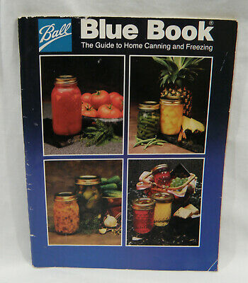 Ball Blue Book Guide to Home Canning and Freezing 1991 Edition 32 BBB