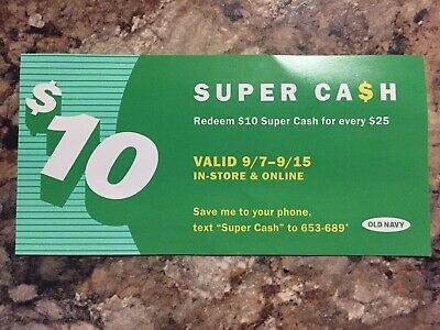 Old Navy $10 Super Cash Coupon Promo Valid 9/7-9/15 In-Store & Online