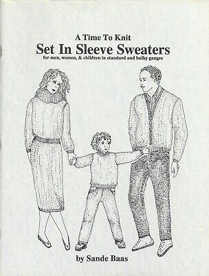 A TIME TO KNIT SET IN SLEEVE SWEATERS by Sande Bass - Sandard & Bulky Gauges