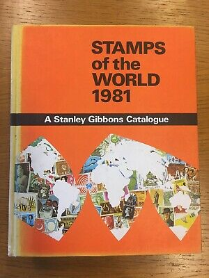 Stamps Of The World 1981 A Stanley Gibbons Catalogue