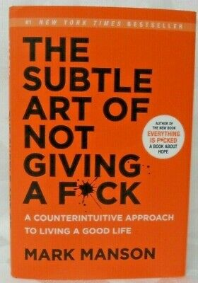 The Subtle Art of Not Giving A F*ck, Mark Manson, Hard Cover NEW