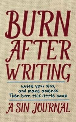 Burn After Writing A Sin Journal by Christian Michael 9780692566398 | Brand New