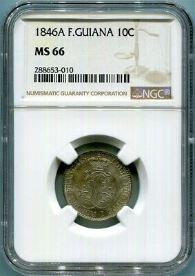 French Guiana - 1846A 10c in NGC MS66