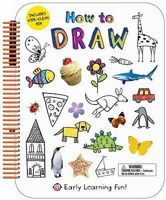 How to Draw: Includes Wipe-Clean Pen [Early Learning Fun]