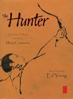 The Hunter: A Chinese Folktale