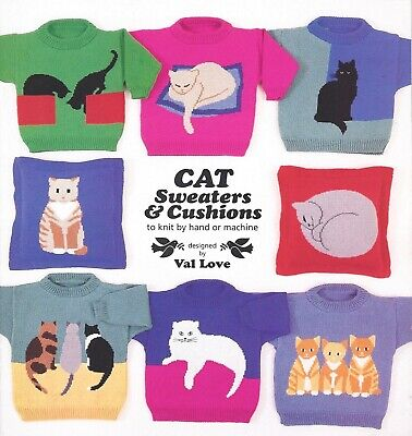 CAT SWEATERS & CUSHIONS by Val Love **NEW** Knit by Hand or Machine
