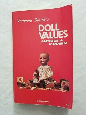 Patricia Smith's Doll Values Antique to Modern PB price guide book