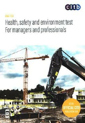 Health, Safety and Environment Test. For Managers and Professionals by CITB-C...