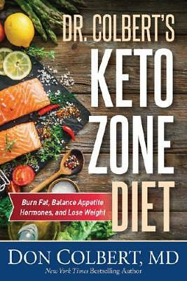 Dr. Colbert's Keto Zone Diet by Don Colbert (author)