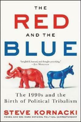 The Red and the Blue by Steve Kornacki (author)