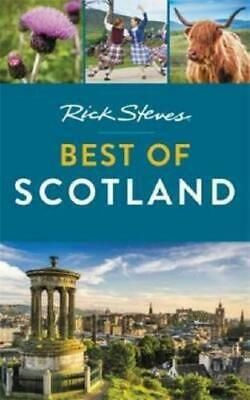 Rick Steves Best of Scotland (First Edition) by Rick Steves (author)