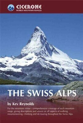 The Swiss Alps by Kev Reynolds 9781852844653 | Brand New | Free UK Shipping