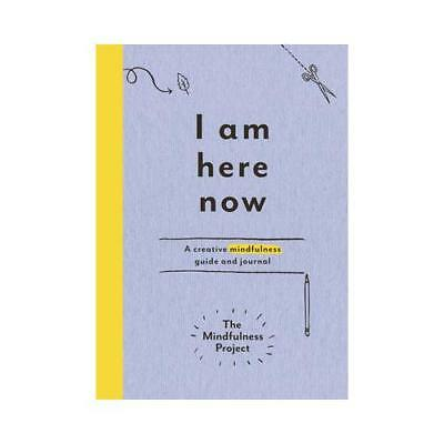 I Am Here Now by The Mindfulness Project (associated with work)
