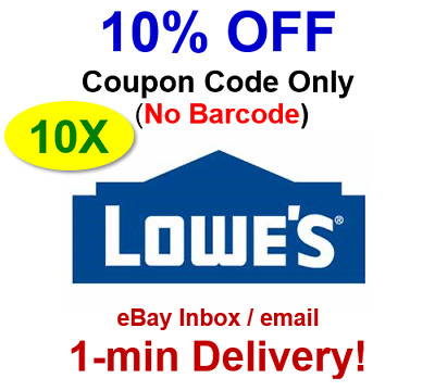 (10x)TEN LOWES 10% Off Promo.10Coupon.Code Online No Barcode-sent in 1 min!