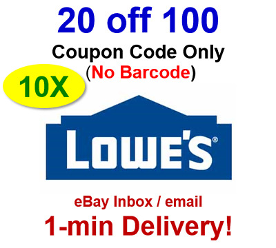 (10x)TEN LOWES $20 OFF $100 Promo.10Coupon.Code Online No Barcode-sent in 1 min!