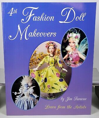 Fashion Doll Makeovers  Vol 2 by Jim Faraone Collector Book 1996 NEW
