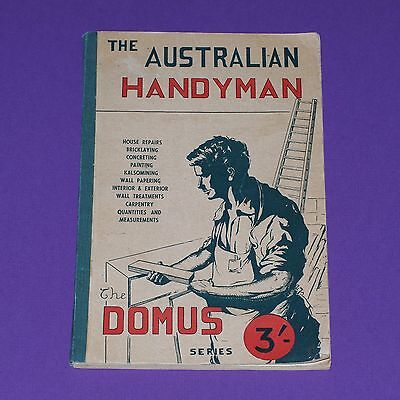 THE AUSTRALIAN HANDYMAN - vintage c.1940s - The Domus Series