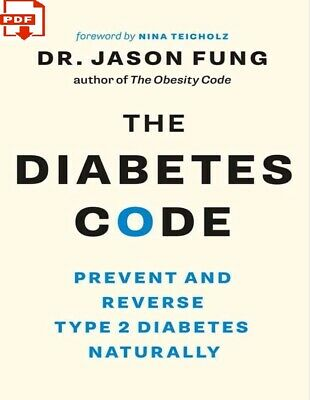 The Diabetes Code Prevent and Reverse Type 2 Diabetes (PD F) NOT Physical BooK📖
