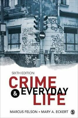 Crime and Everyday Life A Brief Introduction by Marcus Felson 9781506394787