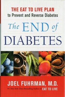 The End of Diabetes (Hardcover)