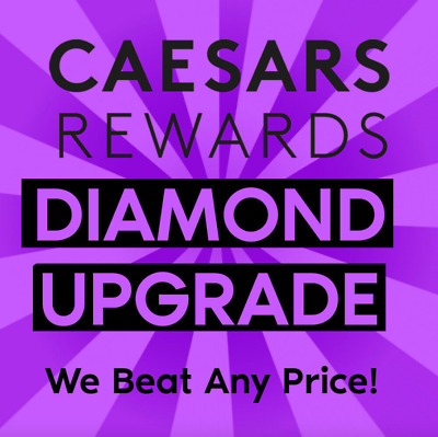 🍒Caesars Rewards Diamond Upgrade 🍒