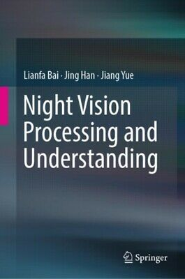 Night Vision Processing And Understandi