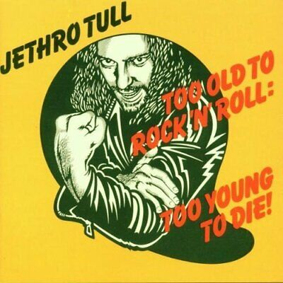 Jethro Tull [CD] Too old to rock'n'roll, too young to die (1976)