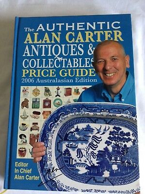 The Authentic Alan Carter Antiques & Collectables Price Guide (2006 Edition)