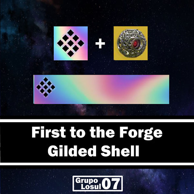 Destiny 2 Emblem  First to the Forge  Gilded Shell PS4/PC/XBOX Read Description