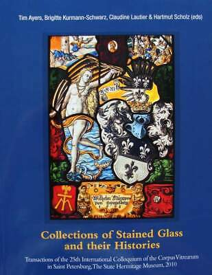 BOEK/LIVRE :  Collections of Stained Glass and their Histories (loodglas,vitraux
