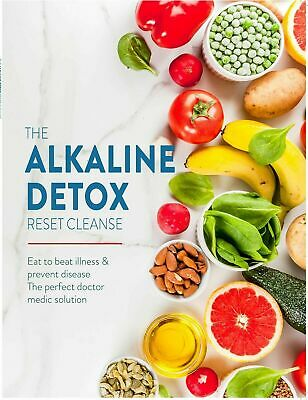 The Alkaline Detox Reset Cleanse Eat to beat illness & prevent Paperback NEW