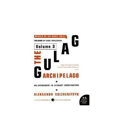 The Gulag Archipelago Volume 3 by Aleksandr I Solzhenitsyn (author)